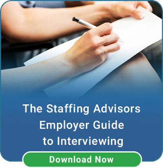 Employer Guide to Interviewing | Staffing Advisors